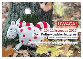 Dom Kultury nieczynny w dn. 10-11 listopada Kliknięcie w obrazek spowoduje wyświetlenie jego powiększenia